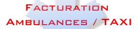 Facturation Ambulances / Taxi